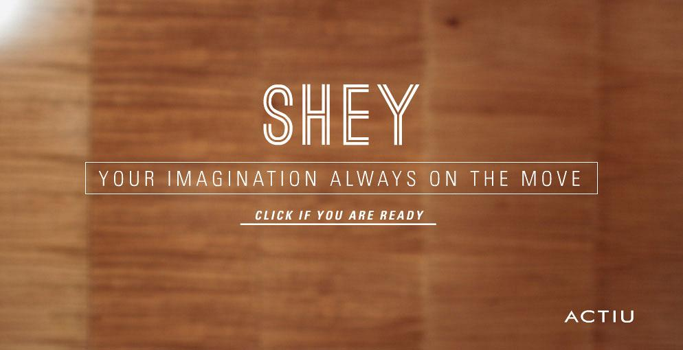 SHEY, set your imagination in movement
