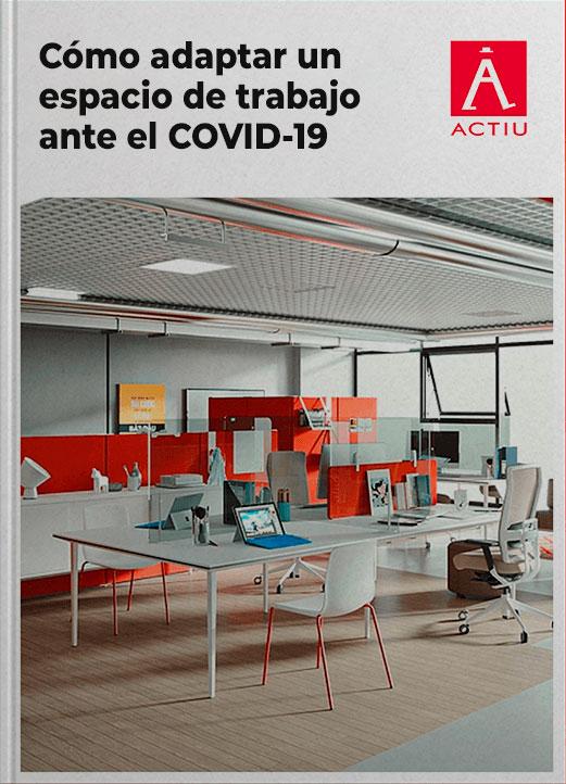 Como adaptar un espacio de trabajo ante el COVID-19