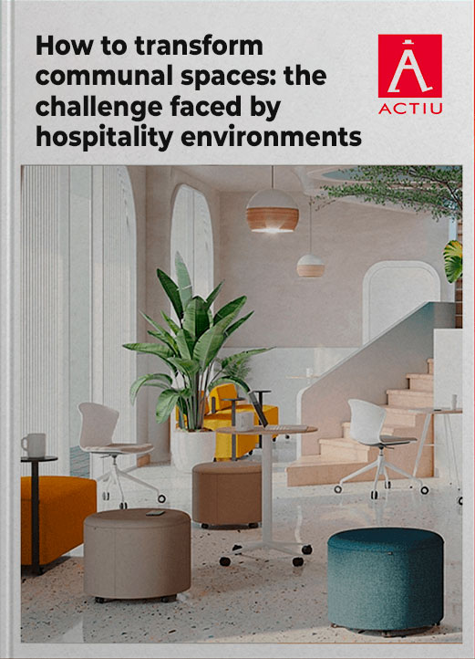 How to transform communal spaces: the challenge faced by hospitality environments